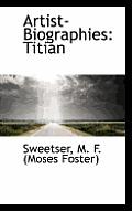 Artist Biographies: Titian