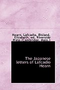 The Japanese Letters of Lafcadio Hearn