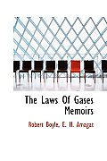 The Laws of Gases Memoirs