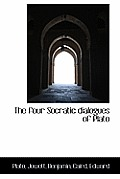 The Four Socratic Dialogues of Plato