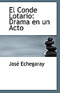 El Conde Lotario: Drama En Un Acto