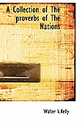 A Collection of the Proverbs of the Nations