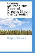 Granny Maumee the Rider of Dreams Simon the Cyrenian