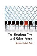 The Hawthorn Tree and Other Poems