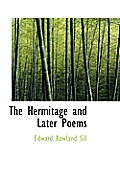 The Hermitage and Later Poems