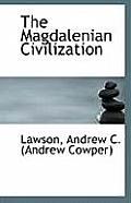 The Magdalenian Civilization