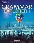 Grammar Explorer 1: Student Book (15 Edition)