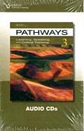 Pathways 3: Listening, Speaking, & Critical Thinking: Audio CDs