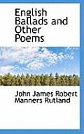 English Ballads and Other Poems