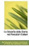 La Filosofia Della Storia Nei Pensatori Italiani