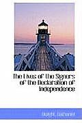 The Lives of the Signers of the Declaration of Independence