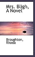 Mrs. Bligh, a Novel