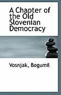 A Chapter of the Old Slovenian Democracy