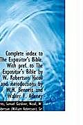Complete Index to the Expositor's Bible. with Pref. to the Expositor's Bible by W. Robertson Nicoll