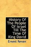 History of the People of Israel Till the Time of King David