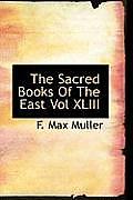The Sacred Books of the East Vol XLIII