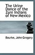 The Urine Dance of the Zuni Indians of New Mexico