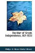 The War of Greek Independence, 1821-1833