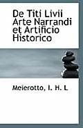 de Titi LIVII Arte Narrandi Et Artificio Historico