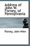 Address of John W. Forney of Pennsylvania