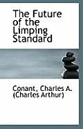 The Future of the Limping Standard