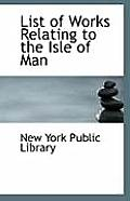 List of Works Relating to the Isle of Man