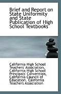 Brief and Report on State Uniformity and State Publication of High School Textbooks