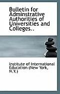 Bulletin for Adminstrative Authorities of Universities and Colleges..