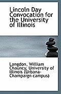 Lincoln Day Convocation for the University of Illinois