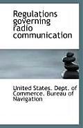 Regulations Governing Radio Communication