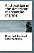 Restoration of the American Mercantile Marine