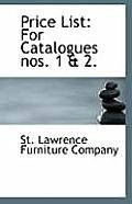 Price List: For Catalogues Nos. 1 & 2.