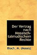Der Vertrag Nach Mosaisch-Talmudischem Rechte
