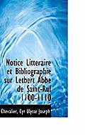 Notice Litt Raire Et Bibliographie Sur Letbert Abb de Saint-Ruf 1100-1110
