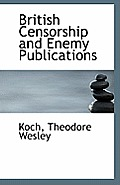 British Censorship and Enemy Publications