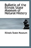 Bulletin of the Illinois State Museum of Natural History