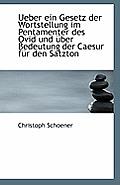 Ueber Ein Gesetz Der Wortstellung Im Pentamenter Des Ovid Und Uber Bedeutung Der Caesur Fur Den Satz
