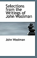 Selections from the Writings of John Woolman