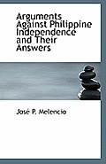 Arguments Against Philippine Independence and Their Answers