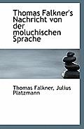 Thomas Falkner's Nachricht Von Der Moluchischen Sprache