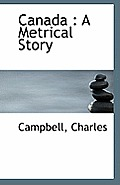 Canada: A Metrical Story