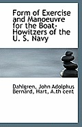 Form of Exercise and Manoeuvre for the Boat-Howitzers of the U. S. Navy