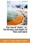 The Law of Hotel L; Or, the Wrongs and Rights of Host and Guest