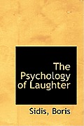 The Psychology of Laughter