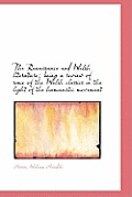 The Renaissance and Welsh Literature; Being a Review of Some of the Welsh Classics in the Light of T