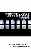 Vikramorva I. Ourva I Donn E Pour Prix de L'h Roisme