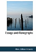 Essays and Monographs