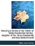 Ancestry in the Line of Her Father of Adelia Chamberlain Harding: Daughter of REV. Hiram Chamberlai