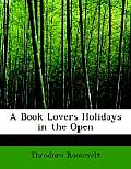 A Book Lovers Holidays in the Open