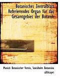 Botanisches Zentralblatt Referierendes Organ Fur Das Gesamtgebiet Der Botanik